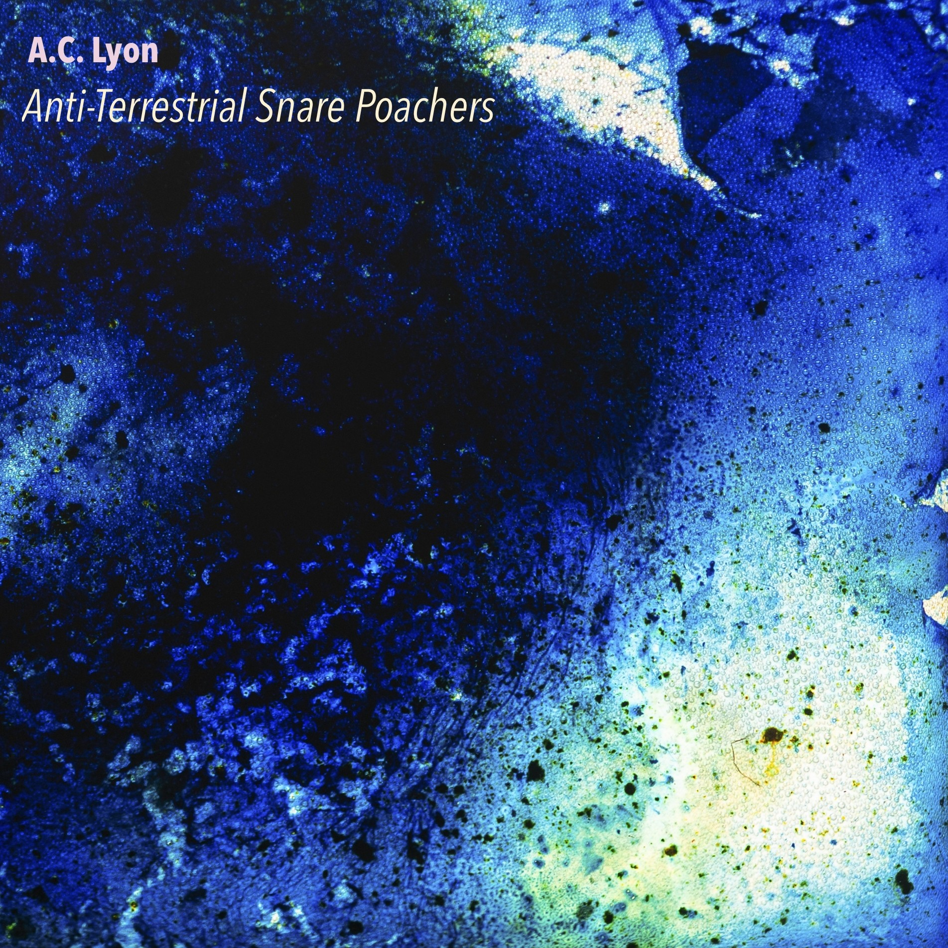 A.C. LYON - Anti Terrestrial Snare Poachers (digi download)